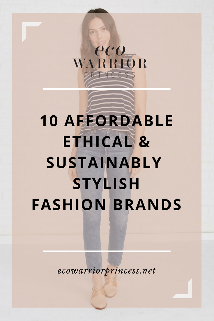 10 Affordable Ethical and Sustainable Fashion Brands
