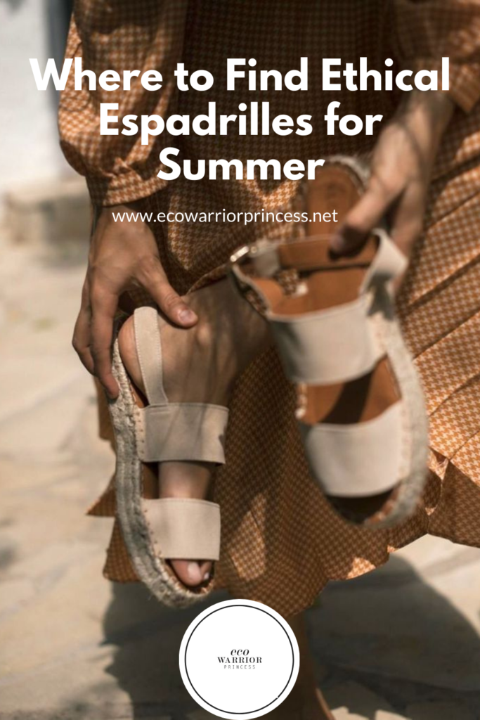 Where to Find Ethical and Sustainable Espadrilles for Your Summer Wardrobe
